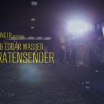 LUX & Edgar Wasser – Piratensender [prod. by Paulinger] (Video)
