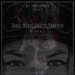 DJ Roughmix – A Good Music Lasts Forever Mixtape No.3 (Free Download)