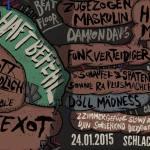 Tapefabrik Festival #5 – 24.01.2015 – Wiesbaden // Haftbefehl, Spezializtz, Edgar Wasser, Mach One, uvm..
