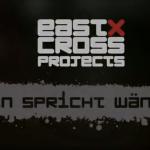EastCross Projects – Berlin spricht Wände (Full Movie)