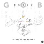 Nicest Dudes Around – RGOBG (prod. by B-Side)