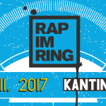 Rap im Ring 2017 mit Edgar Wasser, Lemur, Battle Rap Contest uvm.. // 18.11. // Kantine Augsburg